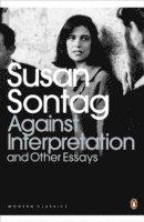 bokomslag Against Interpretation and Other Essays