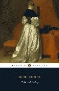 bokomslag John Donne: Collected Poetry