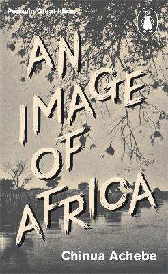 bokomslag An Image of Africa / The Trouble with Nigeria