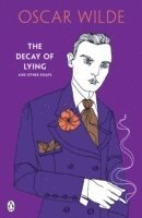 bokomslag Decay of lying: and other essays