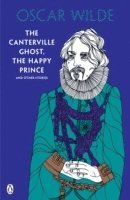 bokomslag Canterville ghost, the happy prince and other stories