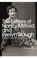 bokomslag The Letters of Nancy Mitford and Evelyn Waugh