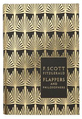 bokomslag Flappers and philosophers: the collected short stories of f. scott fitzgera
