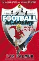 bokomslag Football Academy: Boys United