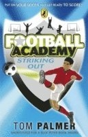 bokomslag Football Academy: Striking Out