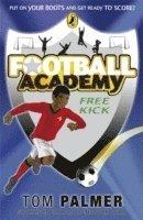 bokomslag Football Academy: Free Kick
