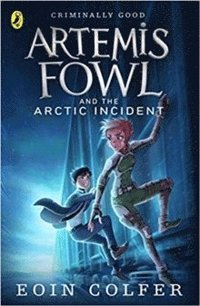 bokomslag Artemis Fowl and the Arctic Incident