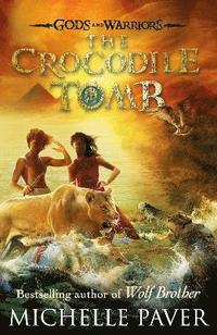 bokomslag The Crocodile Tomb (Gods and Warriors Book 4)