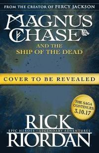 bokomslag Magnus chase and the ship of the dead (book 3)