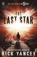 bokomslag The 5th Wave: The Last Star (Book 3)