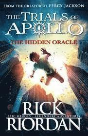 bokomslag The Hidden Oracle - The Trials of Apollo Book 1