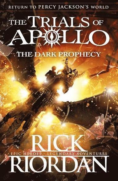 bokomslag The Dark Prophecy - The Trials of Apollo Book 2