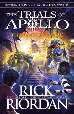 bokomslag The Burning Maze - The Trials of Apollo Book 3
