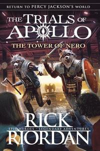bokomslag The Tower of Nero : The Trials of Apollo Book 5