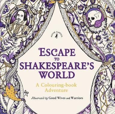 bokomslag Escape to Shakespeare's World: A Colouring Book Adventure