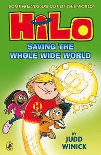 bokomslag Hilo: saving the whole wide world