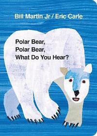 bokomslag Polar Bear, Polar Bear, What Do You Hear?