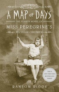 bokomslag A Map of Days: Miss Peregrine's Peculiar Children