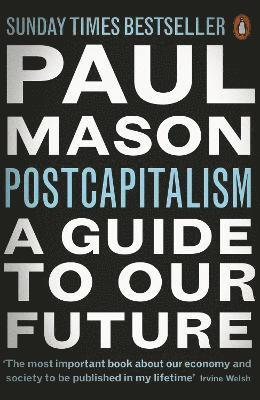 bokomslag Postcapitalism - a guide to our future