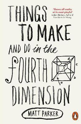 bokomslag Things to Make and Do in the Fourth Dimension