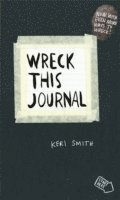bokomslag Wreck this journal - to create is to destroy, now with even more ways to wr