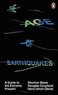 bokomslag The Age of Earthquakes