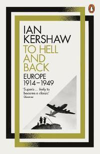 bokomslag To hell and back - europe, 1914-1949