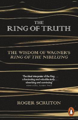 bokomslag Ring of truth - the wisdom of wagners ring of the nibelung
