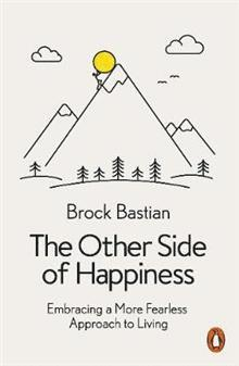 bokomslag The Other Side of Happiness: Embracing a More Fearless Approach to Living