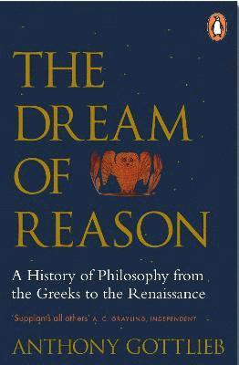 bokomslag Dream of reason - a history of western philosophy from the greeks to the re