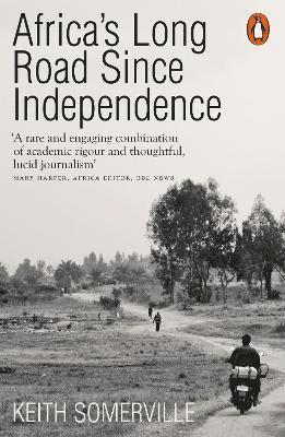 bokomslag Africa's Long Road Since Independence
