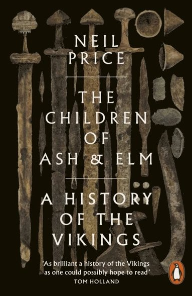 bokomslag The Children of Ash and Elm: A History of the Vikings