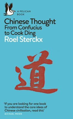 bokomslag Chinese Thought: From Confucius to Cook Ding