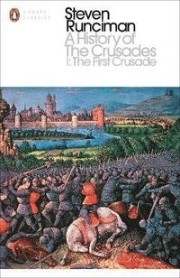 bokomslag A History of the Crusades I