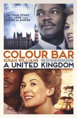 Colour bar (film tie in) - the triumph of seretse khama and his nation