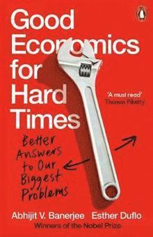 bokomslag Good Economics for Hard Times
