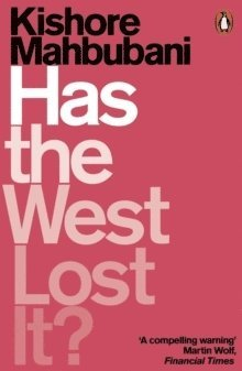 bokomslag Has the West Lost It?: A Provocation