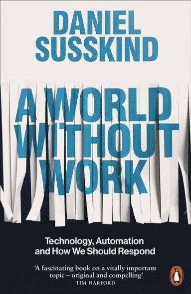bokomslag A World Without Work