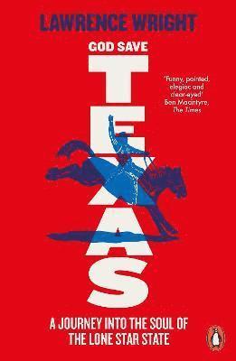 bokomslag God Save Texas: A Journey into the Future of America