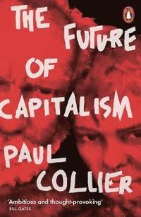 bokomslag The Future of Capitalism: Facing the New Anxieties