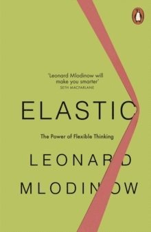 bokomslag Elastic - flexible thinking in a constantly changing world