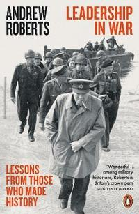 bokomslag Leadership in War: Lessons from Those Who Made History