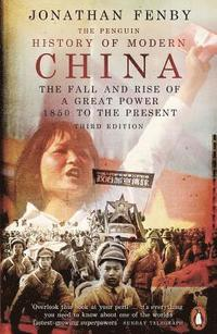 bokomslag The Penguin History of Modern China: The Fall and Rise of a Great Power, 1850 to the Present, Third Edition