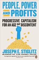 bokomslag People, Power, and Profits: Progressive Capitalism for an Age of Discontent