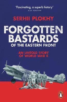 bokomslag Forgotten Bastards of the Eastern Front