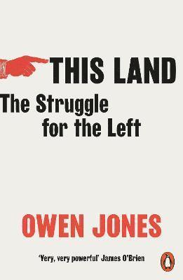 bokomslag This Land: The Struggle for the Left