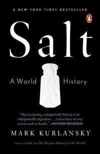 bokomslag Salt: A World History
