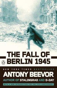 bokomslag The Fall of Berlin 1945