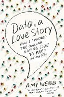 bokomslag Data A Love Story How I Cracked Online