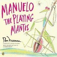 bokomslag Manuelo, the Playing Mantis